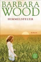 Himmelsfeuer - Roman ebook by