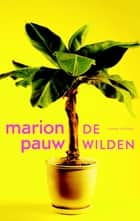 De wilden ebook by Marion Pauw