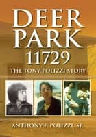 Deer Park 11729 ebook by Anthony F. Polizzi Sr.