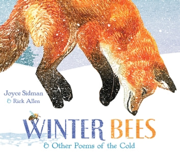 Winter Bees & Other Poems of the Cold ebook by Joyce Sidman
