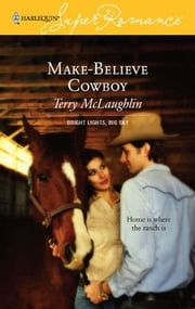Make-Believe Cowboy ebook by Terry McLaughlin