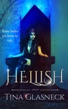 Hellish ebook by Tina Glasneck