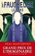 La Faucheuse, Tome 3 : Le Glas ebook by Neal SHUSTERMAN, Cécile ARDILLY