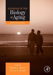 Handbook of the Biology of Aging ebook by Edward J. Masoro,Steven N. Austad