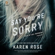 Say You're Sorry audiobook by Karen Rose