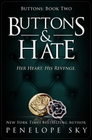 Buttons & Hate - Buttons, #2 ebook by Penelope Sky