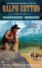 Summers' Horses eBook by Ralph Cotton