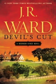 Devil's Cut - A Bourbon Kings Novel ebook by J.R. Ward