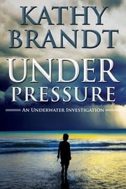 Under Pressure ebook by Kathy Brandt