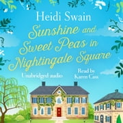 Sunshine and Sweet Peas in Nightingale Square audiobook by Heidi Swain