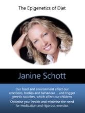 The Epigenetics of Diet ebook by Janine Schott