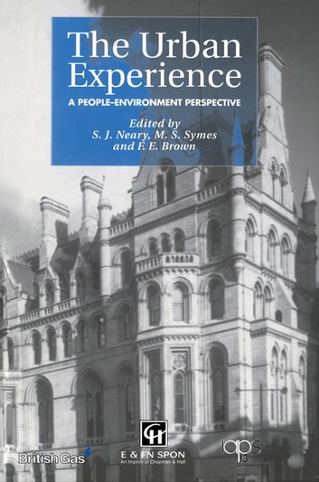 The Urban Experience - A People-Environment Perspective ebook by