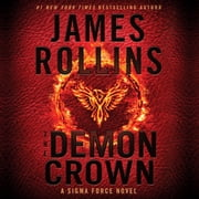 The Demon Crown - A Sigma Force Novel audiobook by James Rollins
