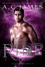 Ride: Finale ebook by A.C. James