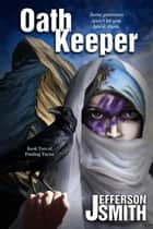 Oath Keeper - Finding Tayna ebook by Jefferson Smith