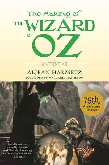 The Making of The Wizard of Oz ebook by Aljean Harmetz