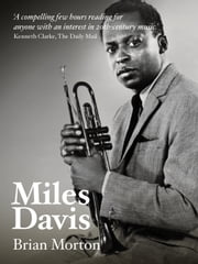 Miles Davis ebook by Brian Morton