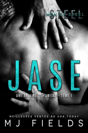 Jase - Une affaire de famille #1 eBook by MJ Fields