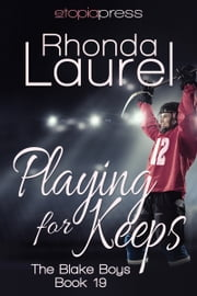 Playing for Keeps ebook by Rhonda Laurel