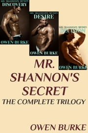 Mr. Shannon's Secret: The Complete Story - Mr. Shannon's Secret ebook by Owen Burke