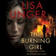 The Burning Girl - The Hollows - Short Story audiobook by Lisa Unger