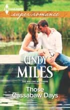 Those Cassabaw Days ebook by Cindy Miles