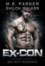 Ex-Con ebook by M. S. Parker,Shiloh Walker