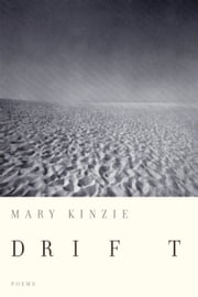 Drift ebook by Mary Kinzie