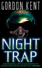 Night Trap ebook by Gordon Kent