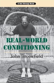 Real-World Conditioning ebook by John Brookfield