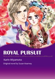ROYAL PURSUIT - Harlequin Comics ebook by Susan Kearney,Karin Miyamoto