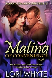 Mating of Convenience - Mannix Dragon Shifters, #3 ebook by Lori Whyte