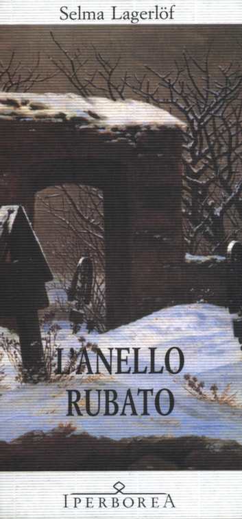 L'anello rubato ebook by Selma Lagerlöf