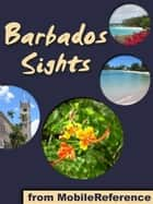 Barbados Sights  (Mobi Sights) ebook by MobileReference