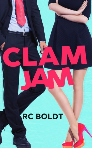 CLAM JAM ebooks by RC Boldt