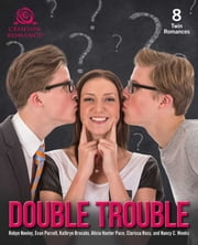 Double Trouble - 8 Twin Romances ebook by Robyn Neeley, Evan Purcell, Kathryn Brocato,...