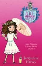 Alice-Miranda Holds the Key - Alice-Miranda 15 ebook by Mrs Jacqueline Harvey