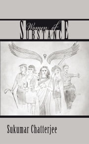 Women of Substance ebook by Sukumar Chatterjee