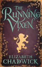 The Running Vixen - Book 2 in the Wild Hunt series ebook by Elizabeth Chadwick