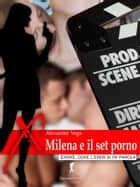 Milena e il set porno ebook by Alexander Vega