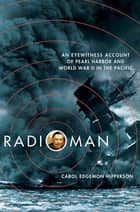 Radioman ebook by Carol Edgemon Hipperson