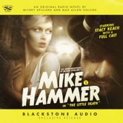 "The New Adventures of Mickey Spillane's Mike Hammer, Vol. 2 - ""The Little Death"" audiobook by Max Allan Collins, Max Allan Collins, Max Allan Collins,..."