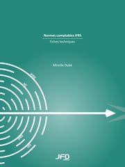 Normes comptables IFRS : fiches techniques ebook by Kobo.Web.Store.Products.Fields.ContributorFieldViewModel