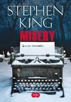 Misery: Louca obsessão ebook by Stephen King