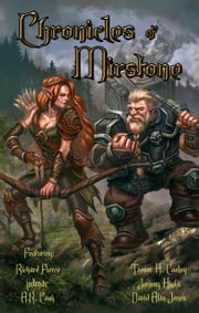 Chronicles of Mirstone ebook by Richard Fierce, Trevor H. Cooley, pdmac,...