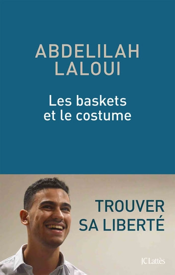 Les baskets et le costume ebook by Abdelilah Laloui