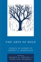 The Arts of Rule ebook by Sharon R. Krause,Mary Ann McGrail