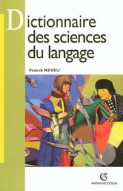 Dictionnaire des sciences du langage ebook by Franck Neveu