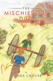The Mischievous Duo ebook by Donna Crouse