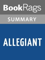 Allegiant by Veronica Roth l Summary & Study Guide ebook by BookRags